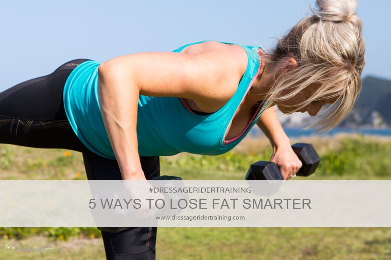 5 ways to lose fat smarter