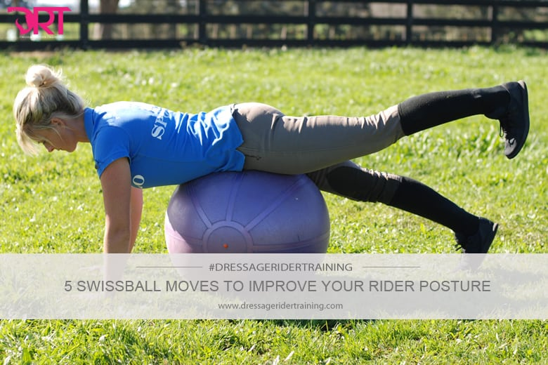 5 swissball moves to improve your rider posture