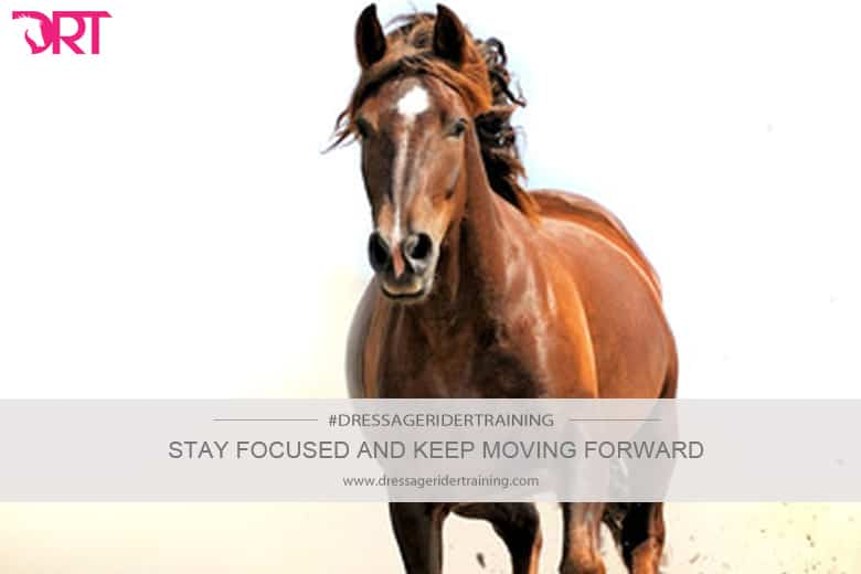 Stay focused and keep moving forward